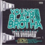 Young Black Brotha Records Presents - The Unheard Vol. 1