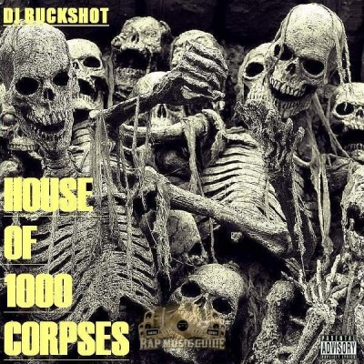 DJ Buckshot - House Of 1000 Corpses