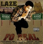 Laze - Fo Real