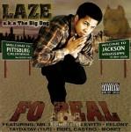 Laze - Fo Real