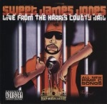 Sweet James Jones - Live From The Harris County Jail