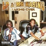 LP & Mr. Kasino - Taking Over