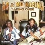 LP & Mr. Kasino - Taking Over