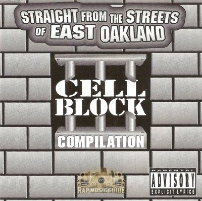 Cell Block Compilation - Straight From The Streets Of East Oakland