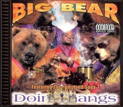 Big Bear - Doin Thangs