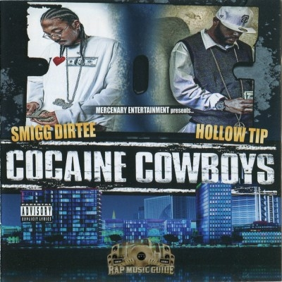 Hollow Tip & Smigg Dirtee - Cocaine Cowboys
