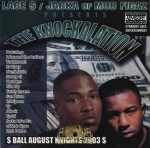Lace $ & The Jacka Presents - The Knockalation: Ball August Nights