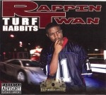 Rappin Twan - Turf Habits
