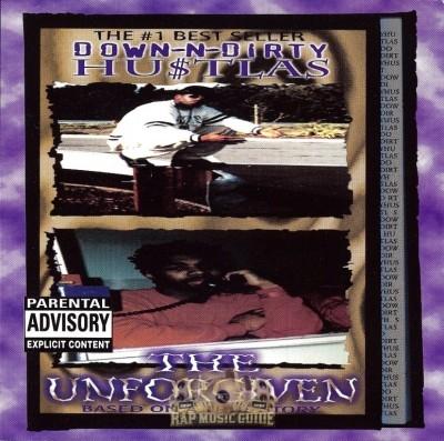 Down-N-Dirty Hustlas - The Unforgiven