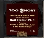 Too Short - Quit Hatin' Pt.1