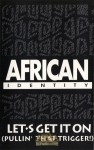 African Identity - Let's Get It On