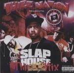 Thizz Nation Presents - Slap House: Thizz Mix