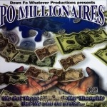 Po Millionaires - We Got These Million Dollar Thoughts But We Still On Broke...