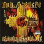 Blazen - Rugged Syndicate