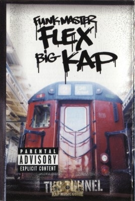 Funkmaster Flex & Big Kap - The Tunnel