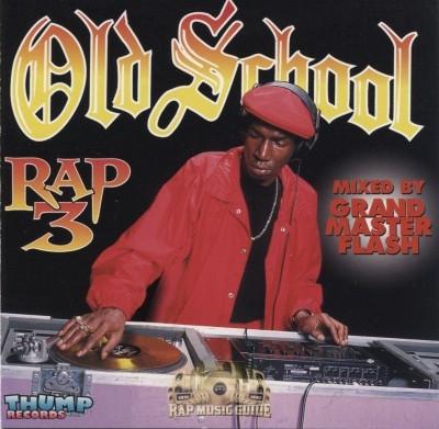 Old School Rap - Volume 3