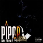 Piper - No More Pain