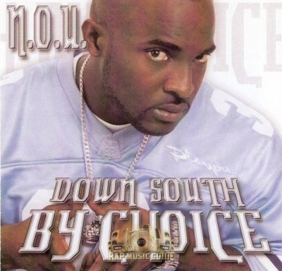 N.O.U. - Down South By Choice