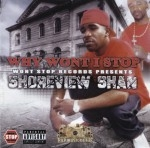 Shoreview Shan - Why Wont I Stop