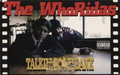 The WhoRidas - Talkin' Bout' Bank