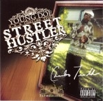 Young Doe - Street Hustler