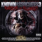 Apt. 3/DNA Ent. Presents - Known Assoicates 3: Homeboys-N-Killahoes
