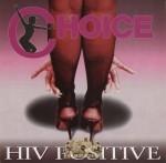 Choice - HIV Positive
