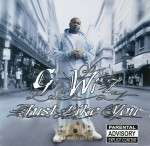 G Wiz - Just Like You