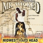 Mr. Wicked - Midwest Hard Head