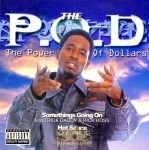 The P.O.D. - The Power Of Dollars