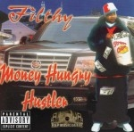 Filthy - Money Hungry Hustler