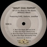 Justified - Bout Cha Paper / Playa Hatin