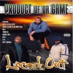 Product Of Da Game - Loced Out