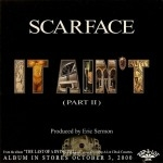 Scarface - It Ain't (Part II)