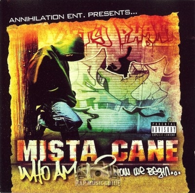 Mista Cane - Who Am I? Now We Begin...