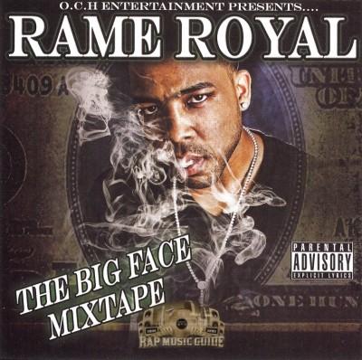Rame Royal - The Big Face Mixtape