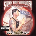 Silkk The Shocker - My World, My Way