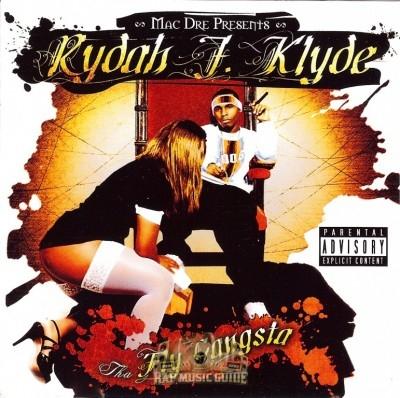 Rydah J. Klyde - Tha Fly Gangsta
