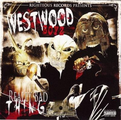 Westwood Boyz - Really Bad Thingz