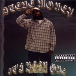 Steve Money - It's Been One