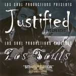 Justified / Los Souls - Recreated / Situation Critical