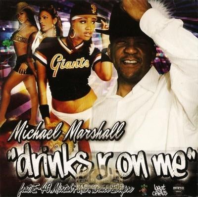 Michael Marshall - Drinks R On Me