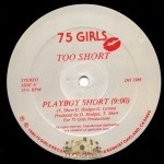 Too Short - Playboy Short / Don't Stop Rappin'