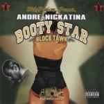 Andre Nickatina - Booty Star: Clock Tawk