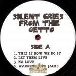 Silent Cries From The Ghetto - The Soundtrack EP