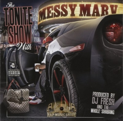 Messy Marv - The Tonite Show With Messy Marv