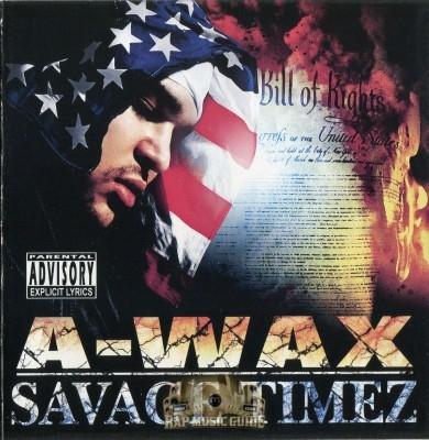A-Wax - Savage Timez