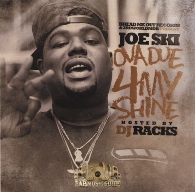 Joe Ski - Ova Due 4 My Shine