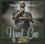 Troy Ca$h - Hard Luv