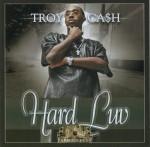 Troy Ca$h - Hard Luv